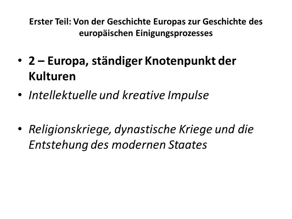2 – Europa, ständiger Knotenpunkt der Kulturen