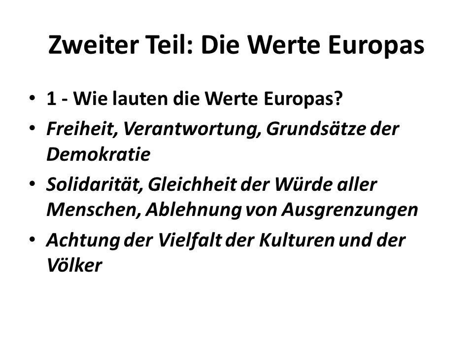 Zweiter Teil: Die Werte Europas