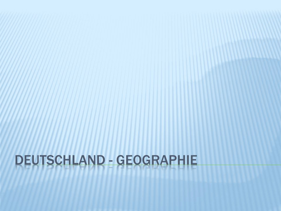 Deutschland - geographie