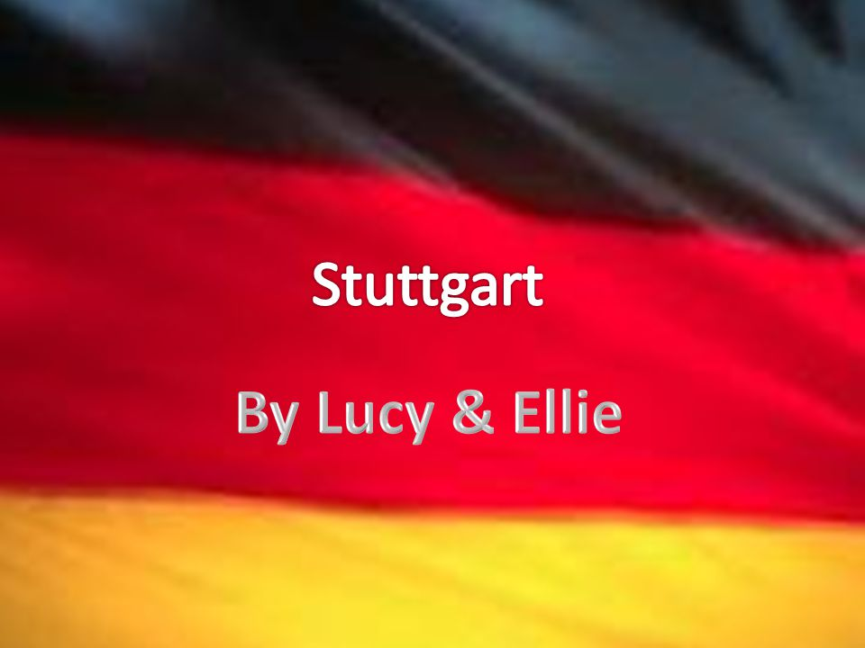 Stuttgart By Lucy & Ellie