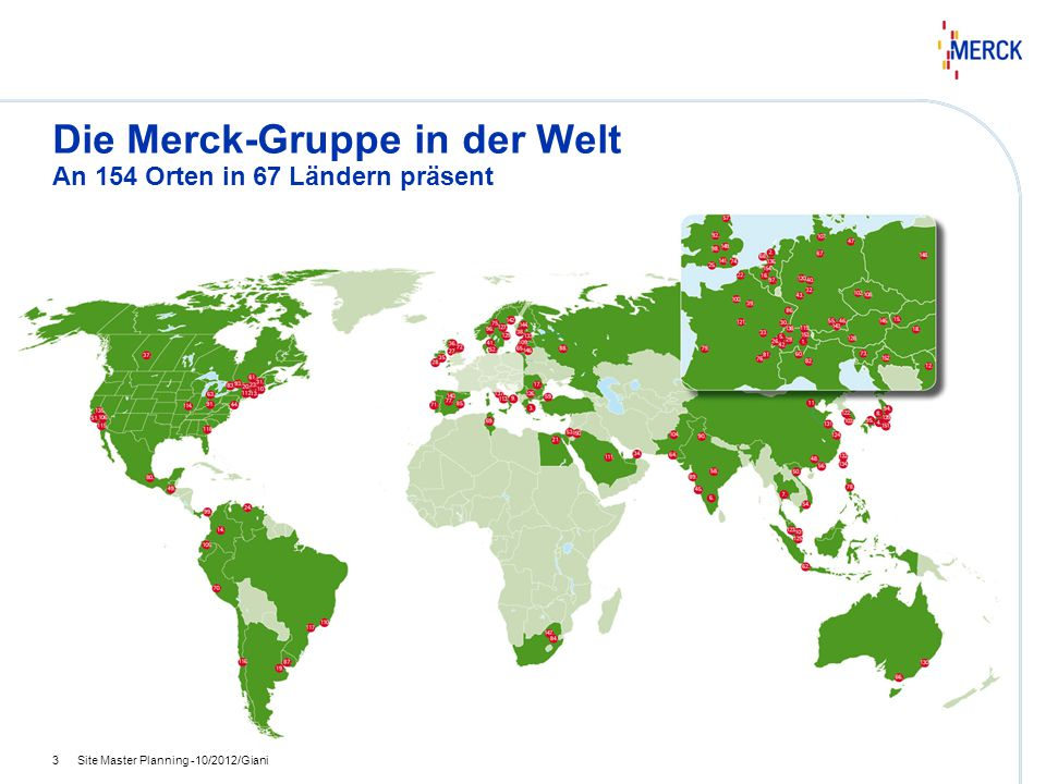 Die Merck-Gruppe in der Welt An 154 Orten in 67 Ländern präsent