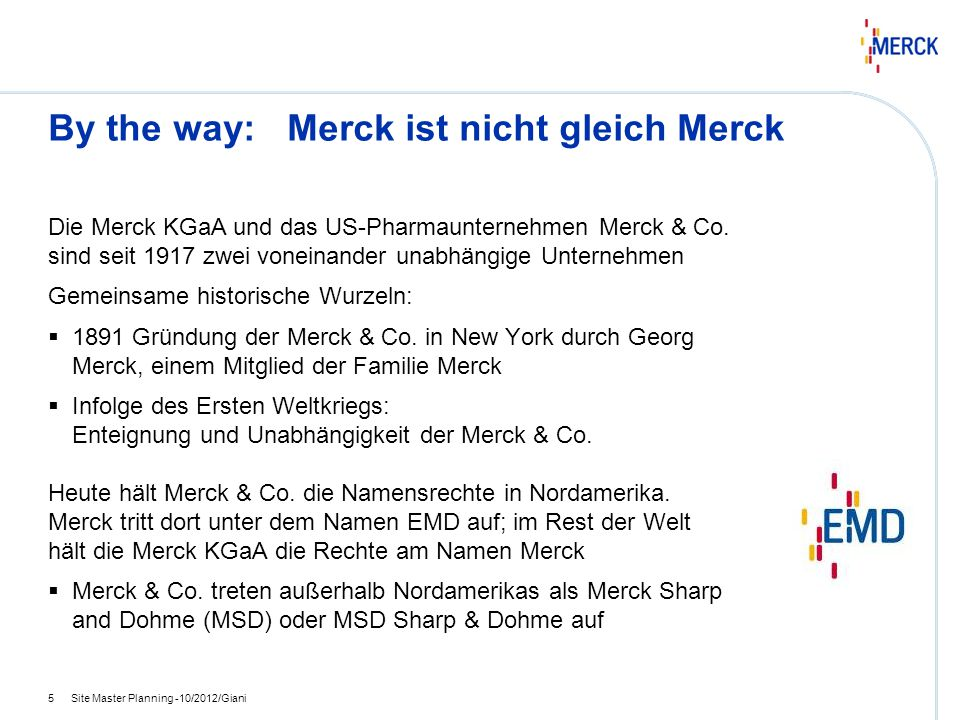 By the way: Merck ist nicht gleich Merck