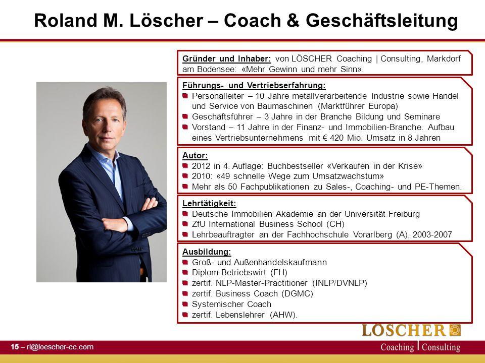 Roland M. Löscher – Coach & Geschäftsleitung