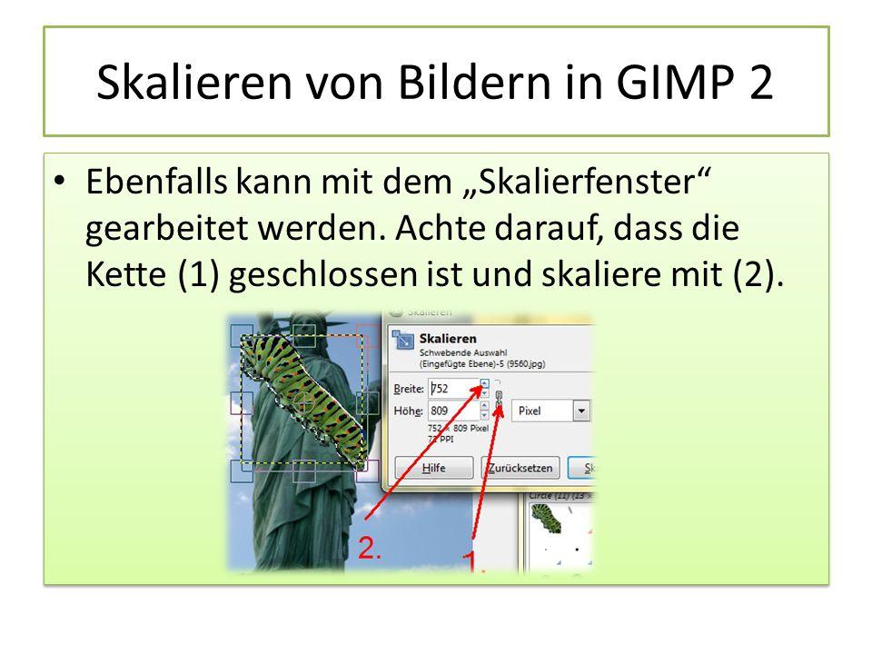 Skalieren von Bildern in GIMP 2