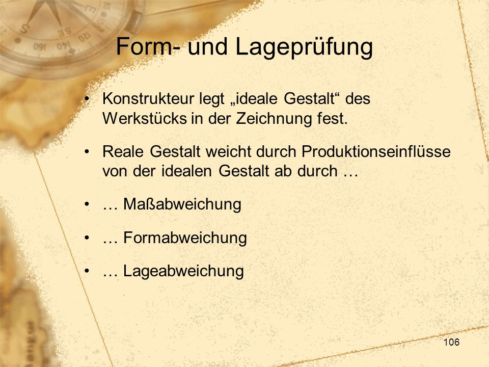 """Form- und Lageprüfung Konstrukteur legt """"ideale Gestalt des Werkstücks in der Zeichnung fest."""