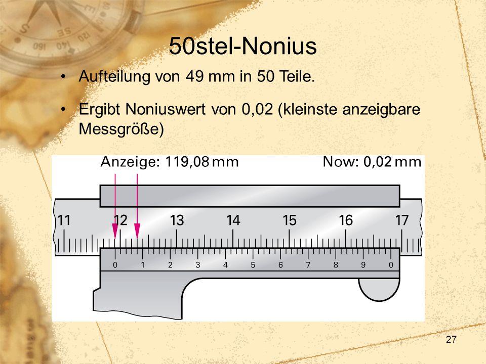 50stel-Nonius Aufteilung von 49 mm in 50 Teile.