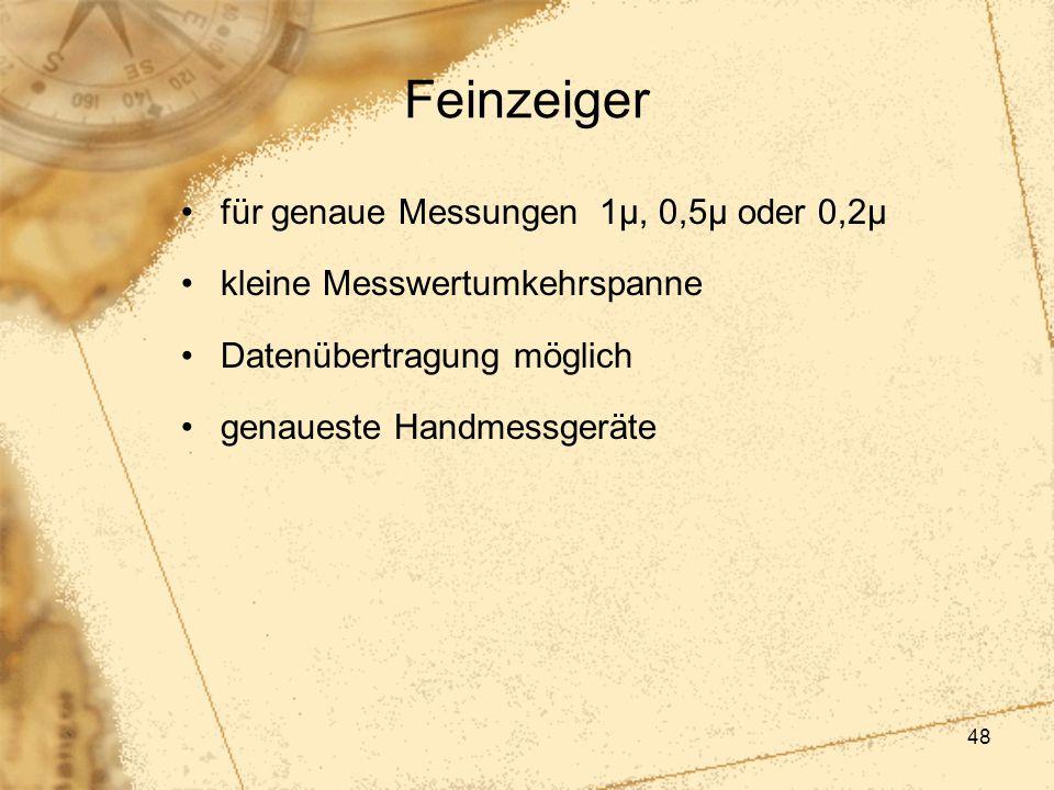 Feinzeiger für genaue Messungen 1µ, 0,5µ oder 0,2µ