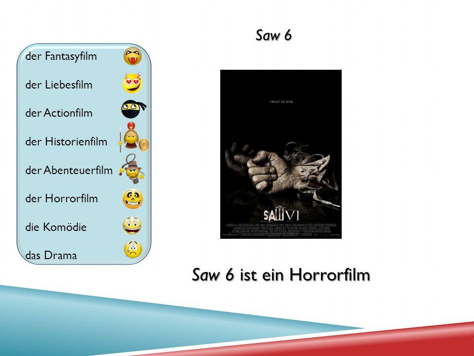 Saw 6 ist ein Horrorfilm Saw 6 der Fantasyfilm der Liebesfilm