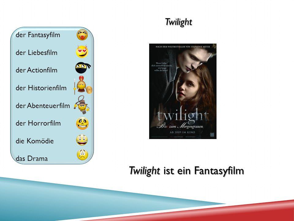 Twilight ist ein Fantasyfilm