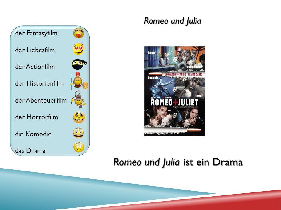 Romeo und Julia ist ein Drama
