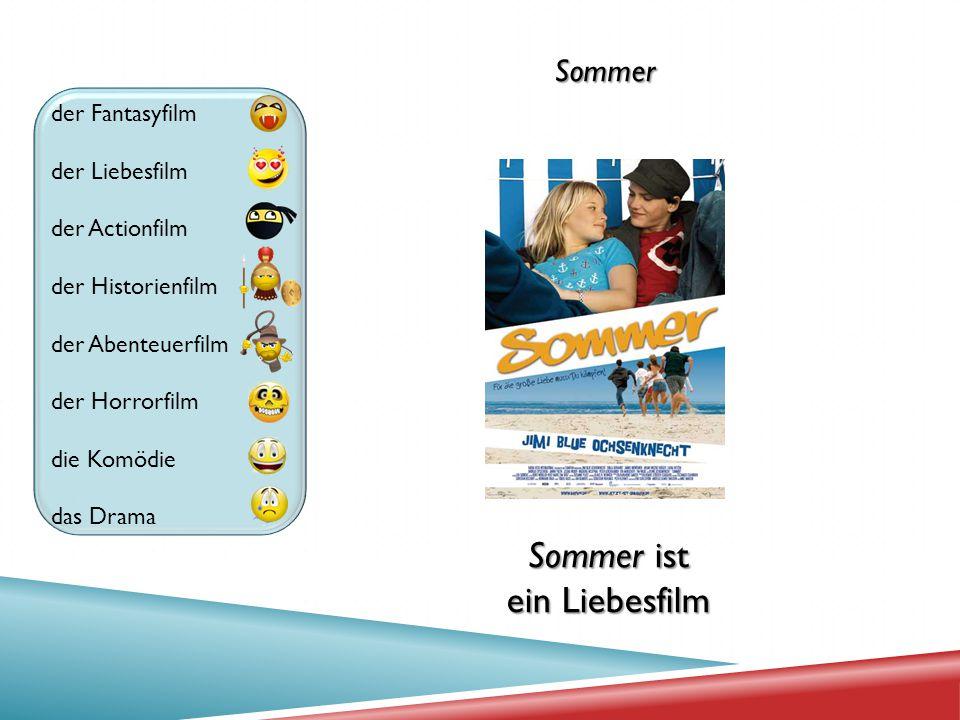 Sommer ist ein Liebesfilm Sommer der Fantasyfilm der Liebesfilm