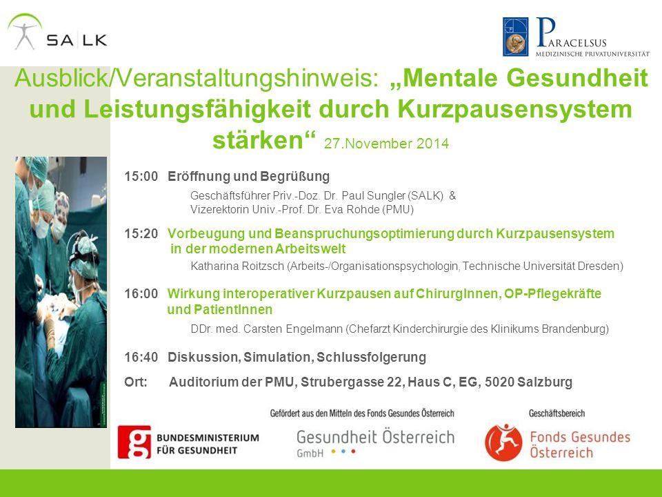 """Ausblick/Veranstaltungshinweis: """"Mentale Gesundheit und Leistungsfähigkeit durch Kurzpausensystem stärken 27.November 2014"""