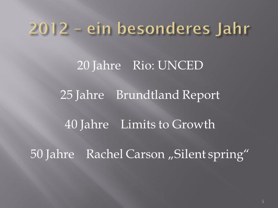 2012 – ein besonderes Jahr 20 Jahre Rio: UNCED