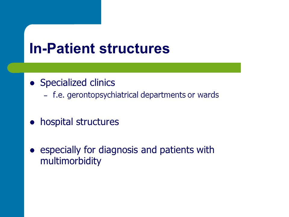 In-Patient structures