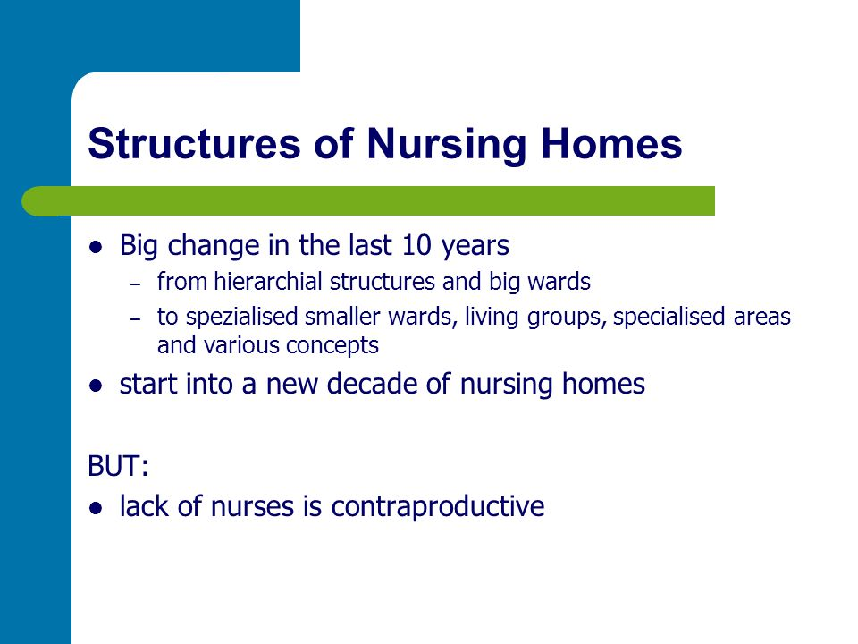 Structures of Nursing Homes