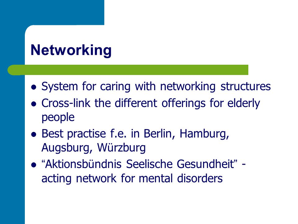 Networking System for caring with networking structures