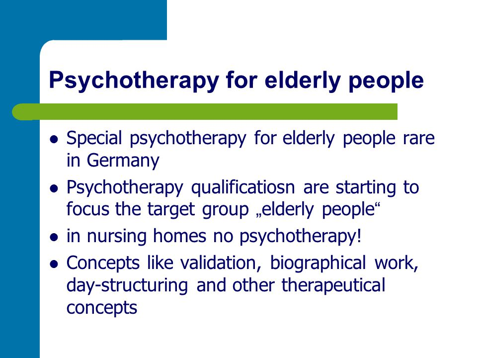 Psychotherapy for elderly people