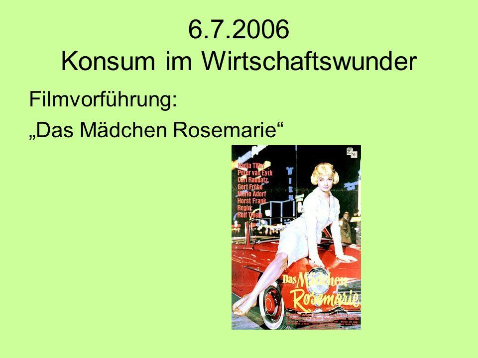 6.7.2006 Konsum im Wirtschaftswunder