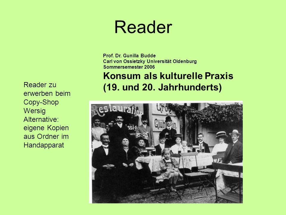 Reader Konsum als kulturelle Praxis (19. und 20. Jahrhunderts)