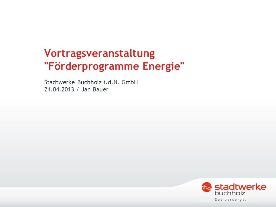 Vortragsveranstaltung Förderprogramme Energie