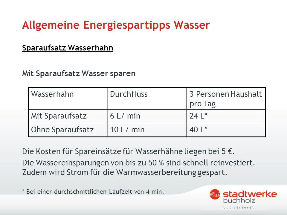 Allgemeine Energiespartipps Wasser Sparaufsatz Wasserhahn