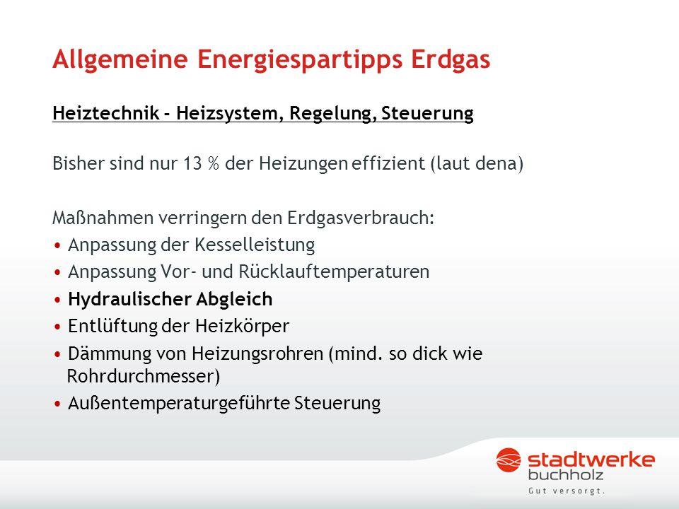 Allgemeine Energiespartipps Erdgas Heiztechnik - Heizsystem, Regelung, Steuerung