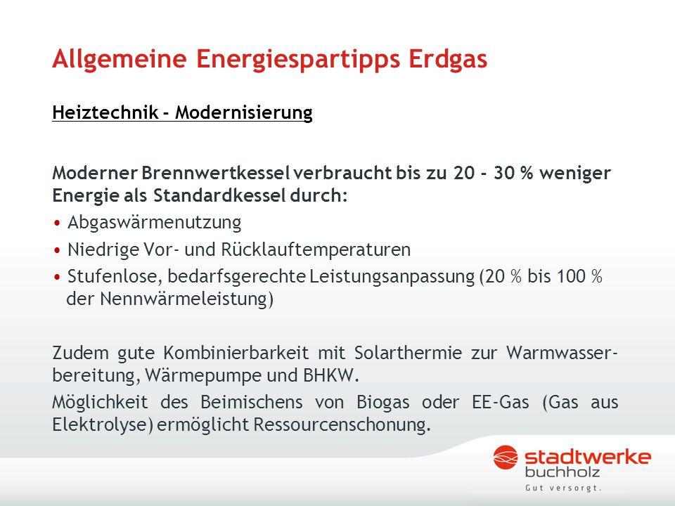 Allgemeine Energiespartipps Erdgas Heiztechnik - Modernisierung