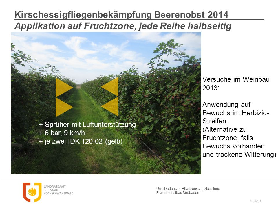 Kirschessigfliegenbekämpfung Beerenobst 2014