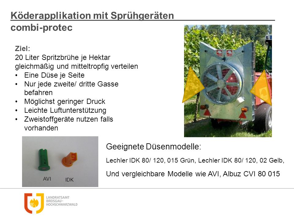 Köderapplikation mit Sprühgeräten combi-protec