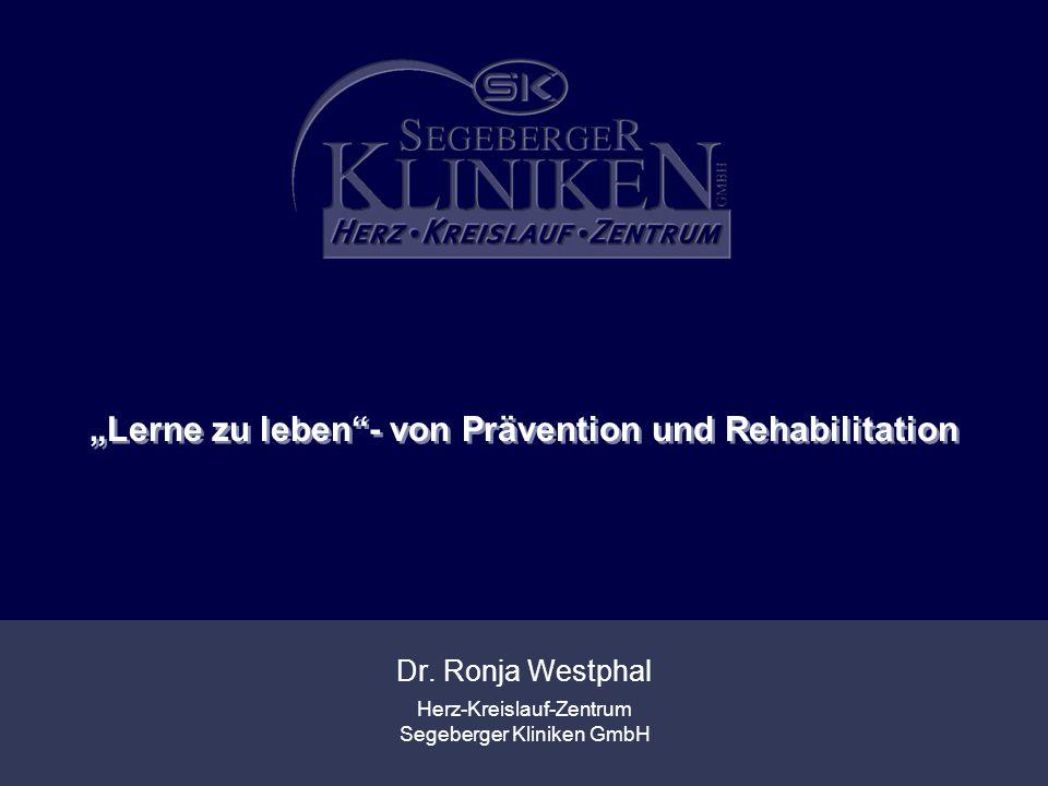 """""""Lerne zu leben - von Prävention und Rehabilitation"""