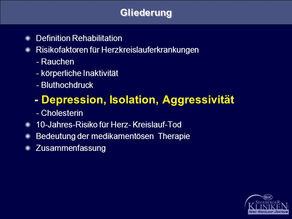 - Depression, Isolation, Aggressivität
