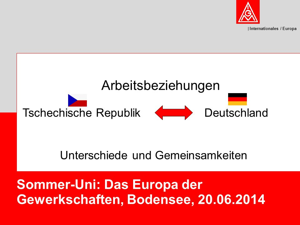 Sommer-Uni: Das Europa der Gewerkschaften, Bodensee, 20.06.2014