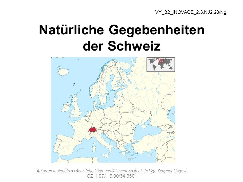 Natürliche Gegebenheiten der Schweiz