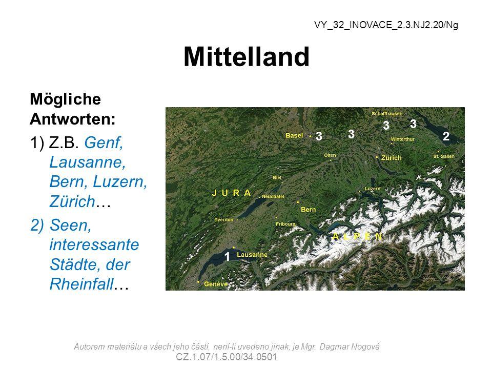 Mittelland Mögliche Antworten: