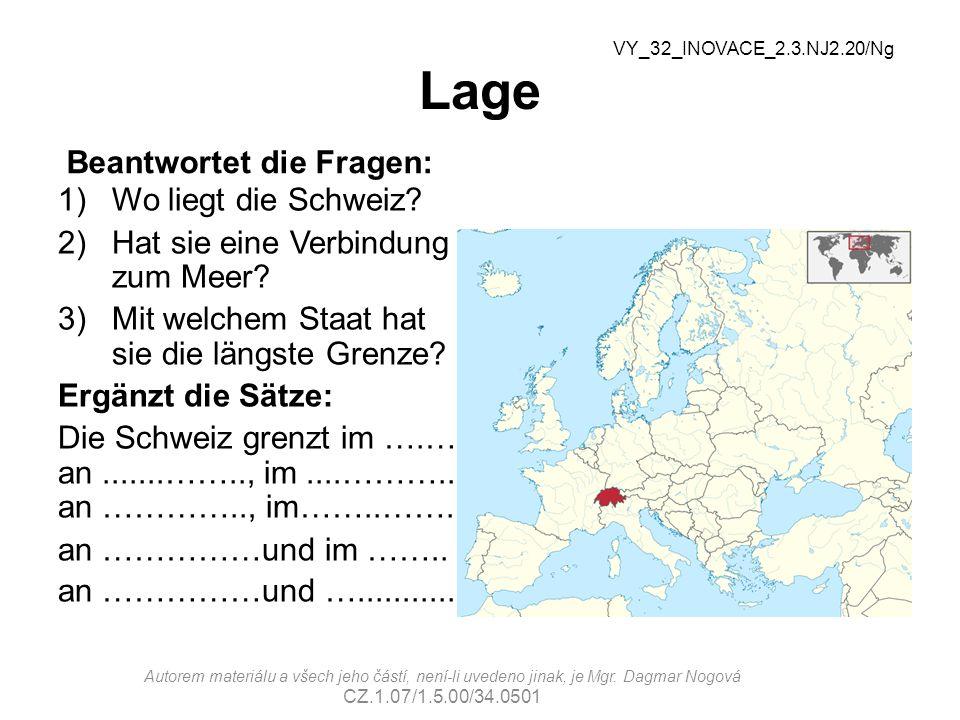 Lage Beantwortet die Fragen: Wo liegt die Schweiz