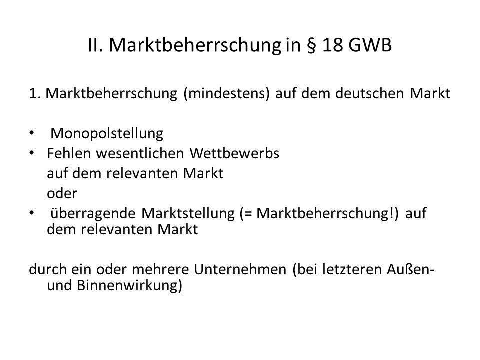 II. Marktbeherrschung in § 18 GWB