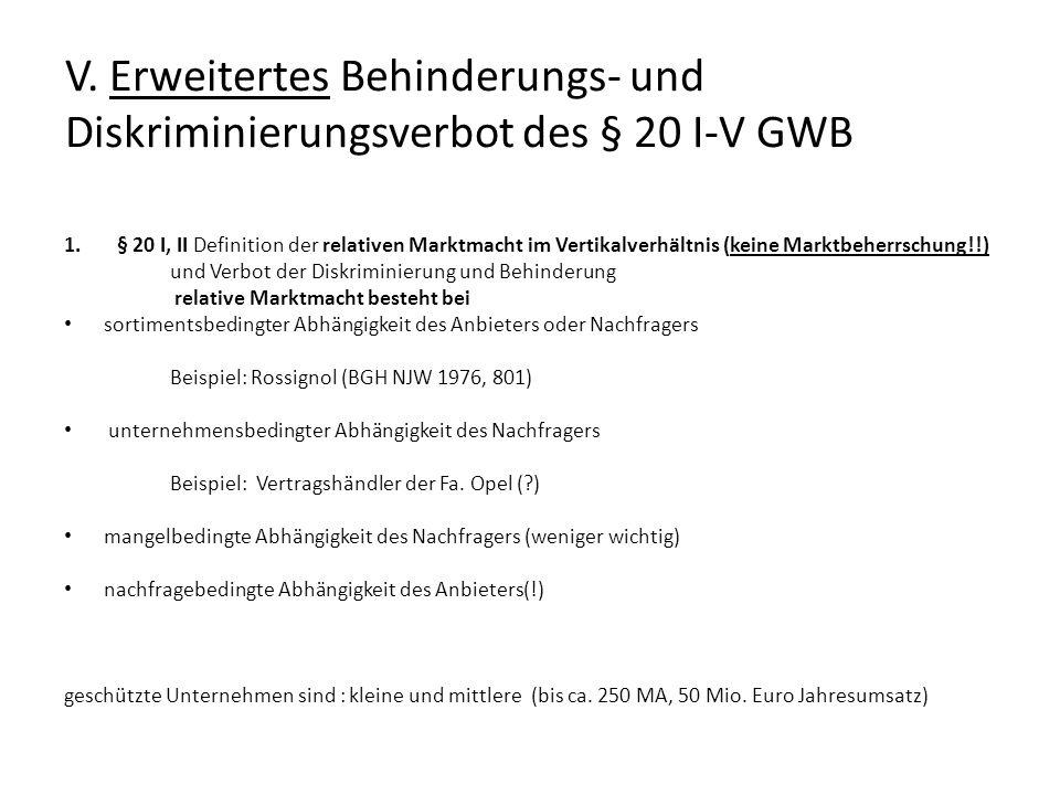 V. Erweitertes Behinderungs- und Diskriminierungsverbot des § 20 I-V GWB