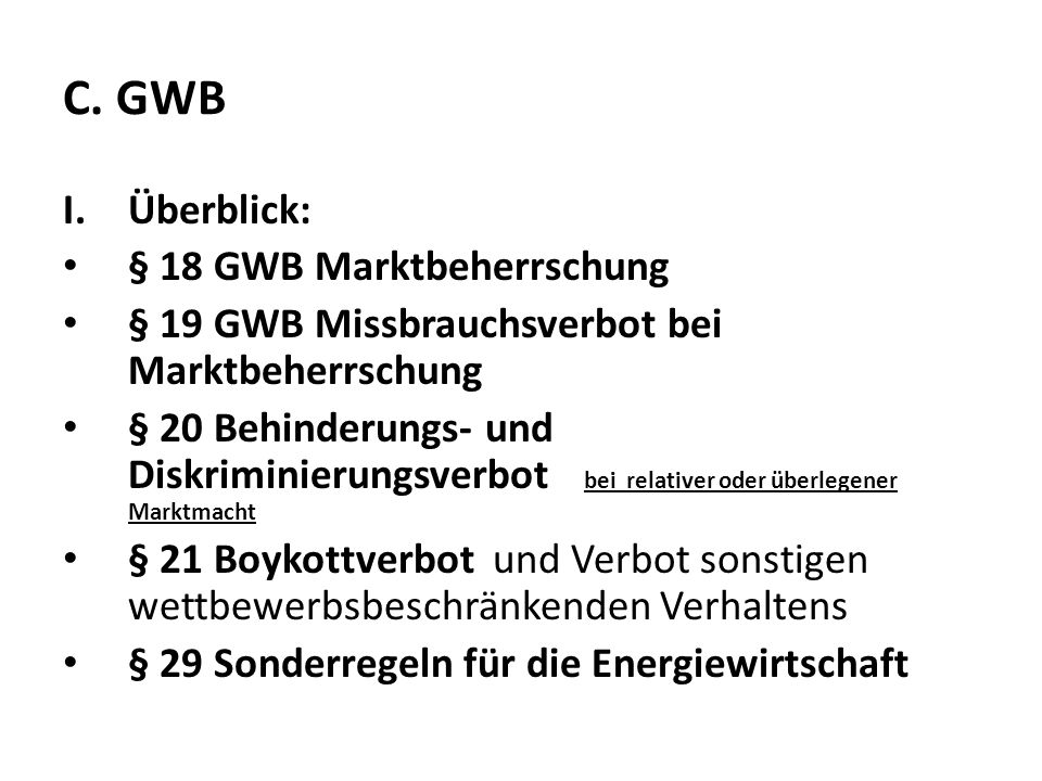 C. GWB Überblick: § 18 GWB Marktbeherrschung