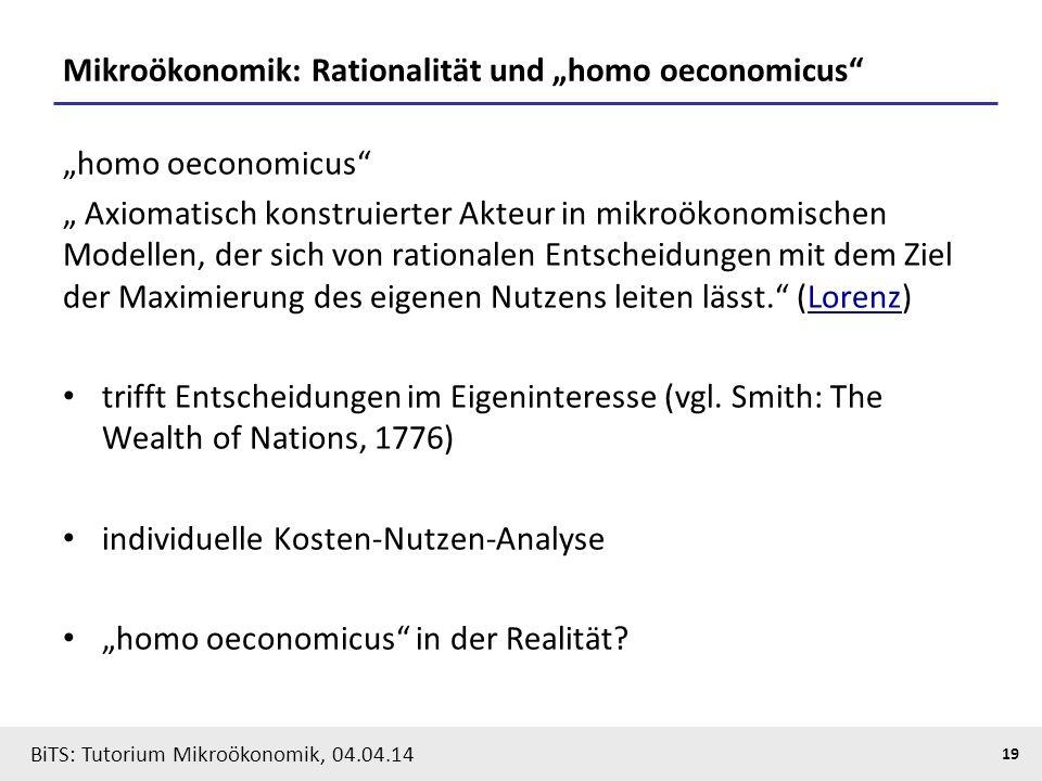"Mikroökonomik: Rationalität und ""homo oeconomicus"