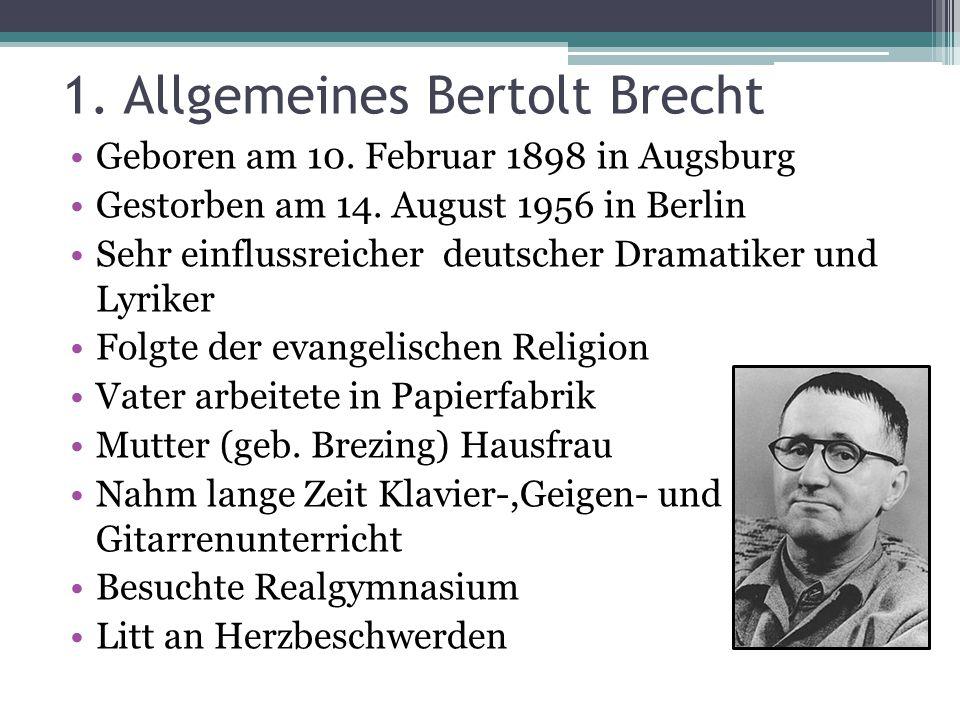 1. Allgemeines Bertolt Brecht