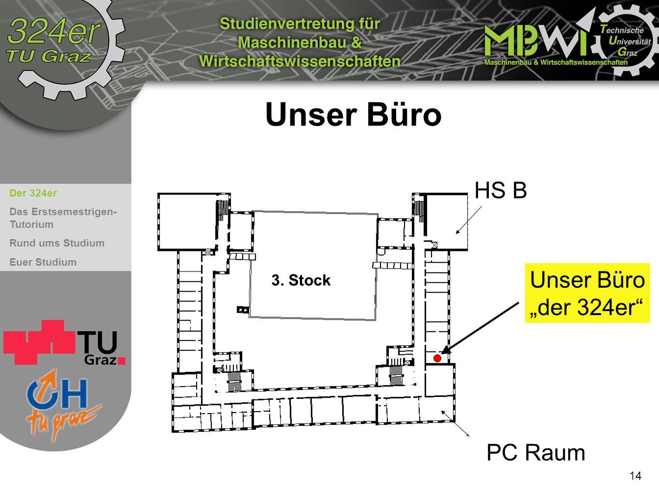 """Unser Büro HS B Unser Büro """"der 324er 3. Stock PC Raum 14"""