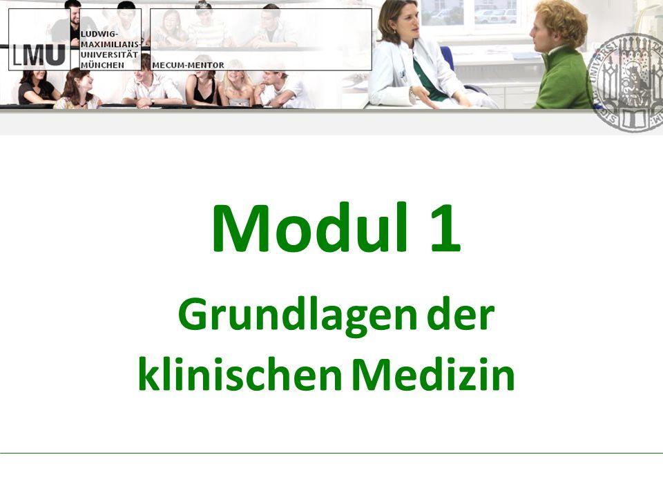 Modul 1 Grundlagen der klinischen Medizin