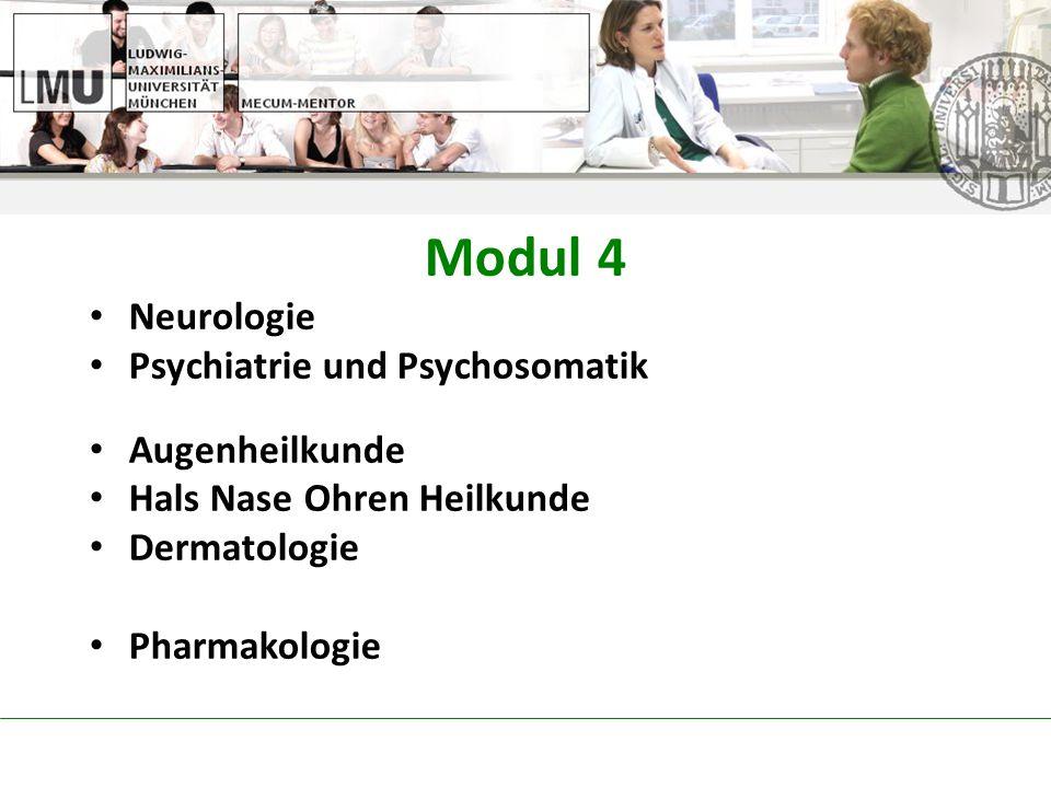 Modul 4 Neurologie Psychiatrie und Psychosomatik Augenheilkunde