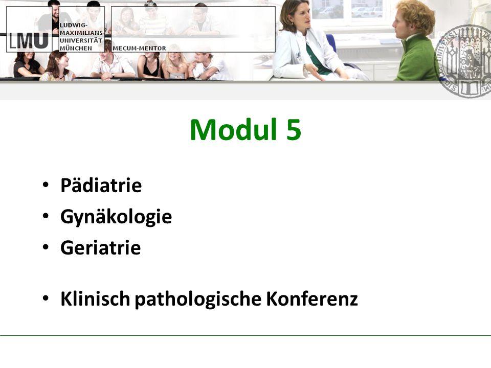 Modul 5 Pädiatrie Gynäkologie Geriatrie