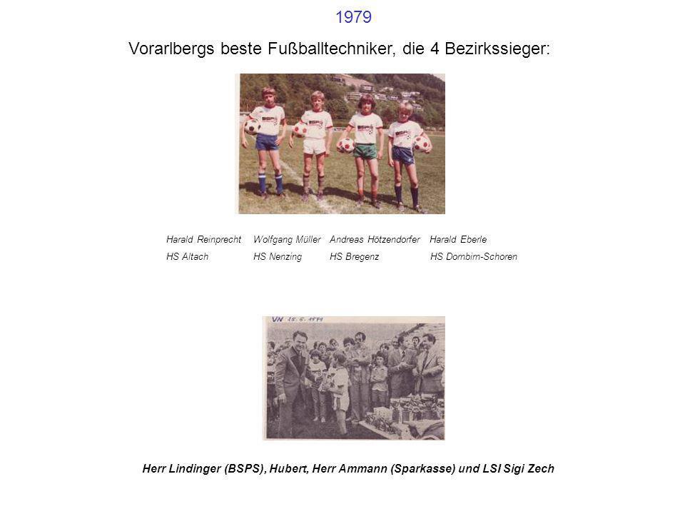Vorarlbergs beste Fußballtechniker, die 4 Bezirkssieger: