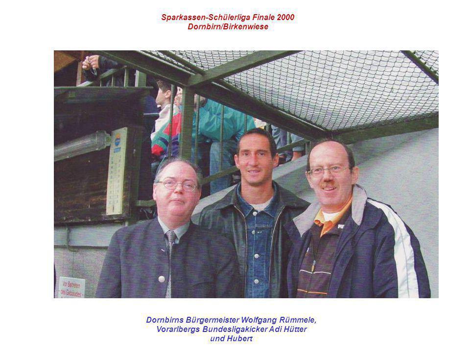 Sparkassen-Schülerliga Finale 2000 Dornbirn/Birkenwiese