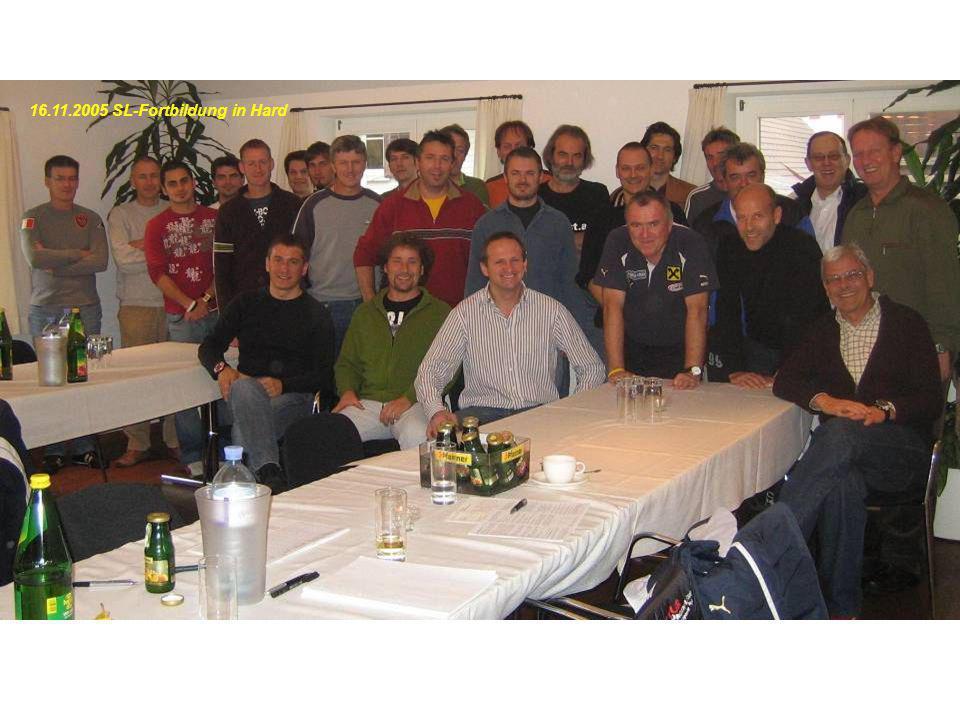 16.11.2005 SL-Fortbildung in Hard