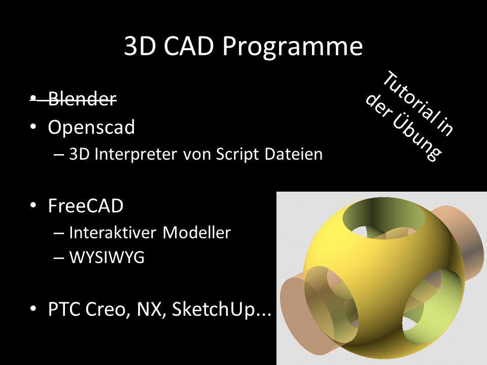 3D CAD Programme Tutorial in der Übung Blender Openscad FreeCAD