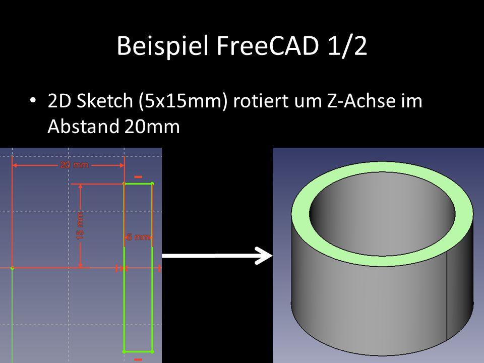Beispiel FreeCAD 1/2 2D Sketch (5x15mm) rotiert um Z-Achse im Abstand 20mm