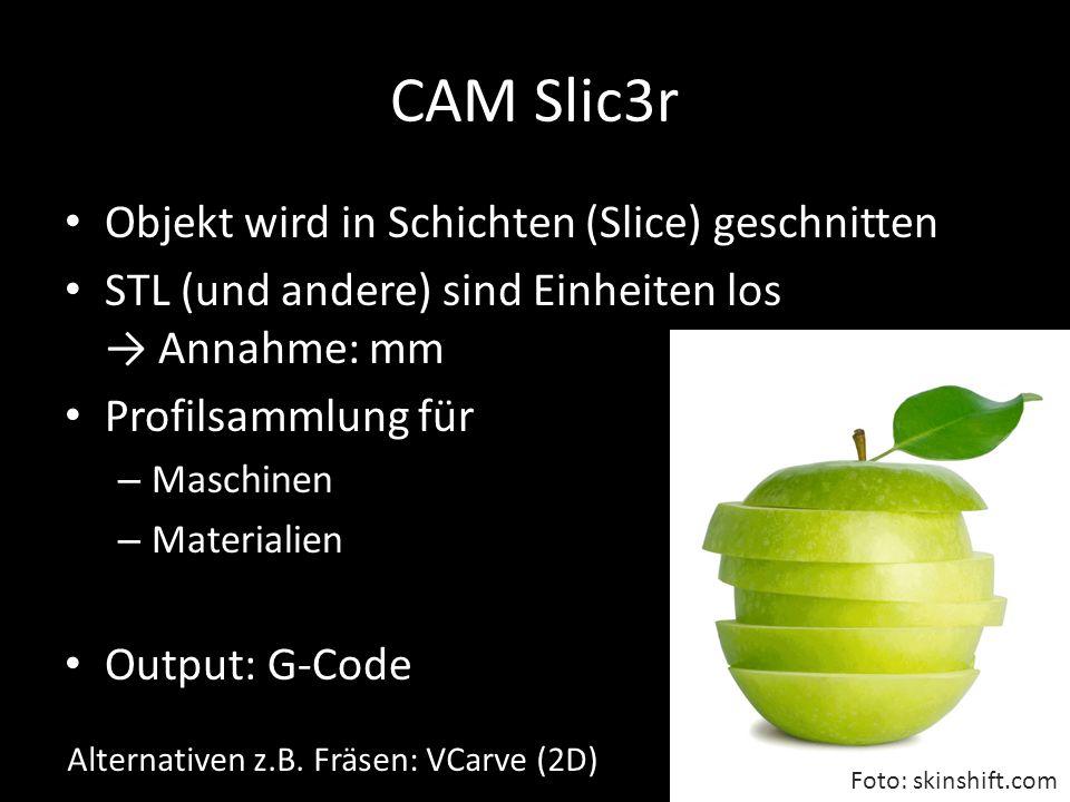 CAM Slic3r Objekt wird in Schichten (Slice) geschnitten